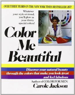 Color Me Beautiful, Carole Jackson, color theory, color consult, beauty, beauty colors