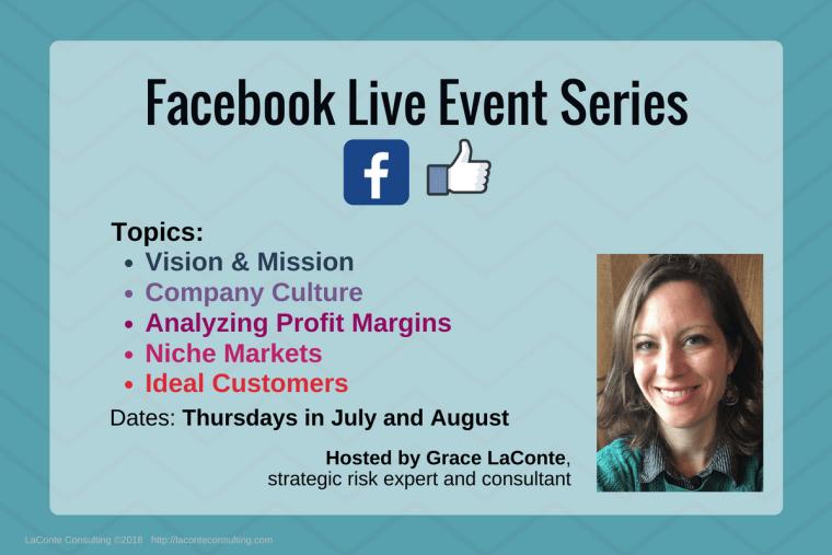 Facebook, Facebook Live, FB Live, FB Events, Facebook Events, Vision and Mission, Company Culture, Profit Margins, Niche Markets, Ideal Customers