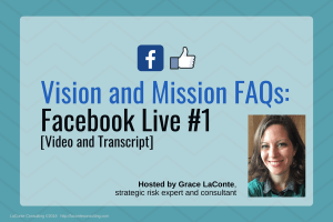 vision statement, mission statement, vision and mission, company vision, company mission, strategic plan, Facebook Live, FB Live, strategic risk