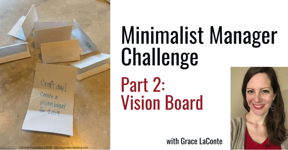 minimalist manager, the minimalist manager, minimalist challenge, management, vision board, future vision, strategic planning, strategic risk