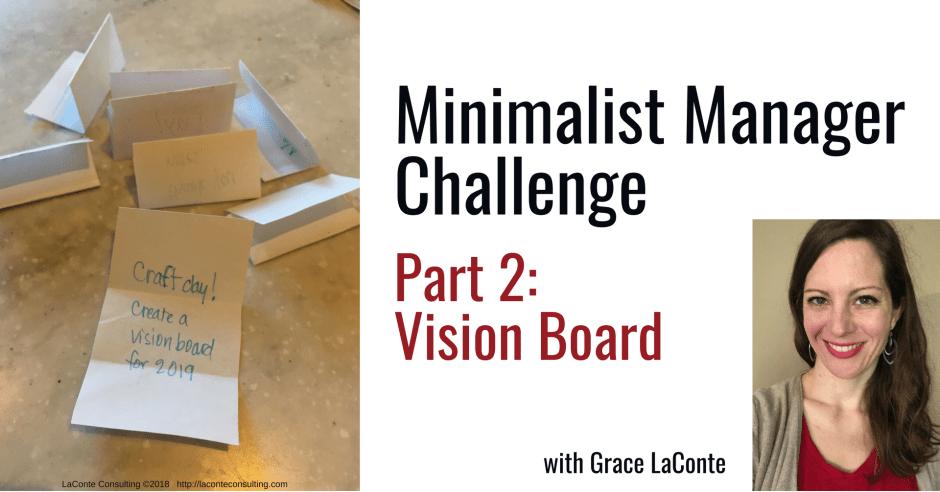 minimalist manager, the minimalist manager, minimalist challenge, management, vision board, future vision, strategic planning, strategic risk