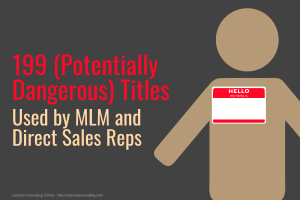 dangerous titles, job titles, MLM titles, MLM job titles, Direct Sales titles, Direct Sales job titles, dangerous job titles, misinterpreted title, misused title