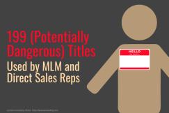 dangerous titles, job titles, MLM titles, MLM job titles, Direct Sales titles, Direct Sales job titles, dangerous job titles, misinterpreted title, misused title
