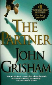 The Partner, John Grisham, novel, mystery, criminal mystery, lawyer, New York Time bestseller, book, book review