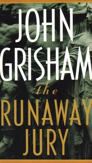 The Runaway Jury, John Grisham, novel, mystery, criminal mystery, lawyer, jury, justice, book, book review
