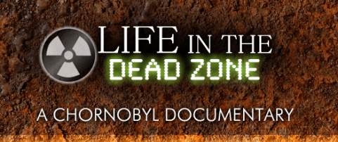 Life In the Dead Zone, Chernobyl, Chernobyl documentary, Chernobyl disaster, nuclear fallout, nuclear disaster, USSR, devil's advocate