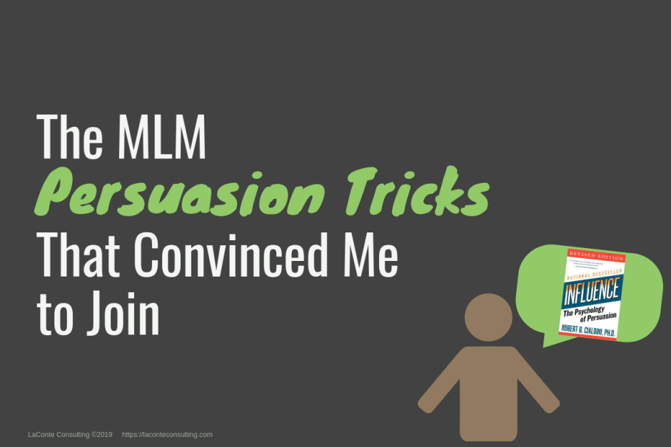 MLM, Multi-Level Marketing, MLMs, direct sales, direct marketing, MLM company, persuasion, influence, psychology of persuasion, Robert Cialdini, marketing strategy