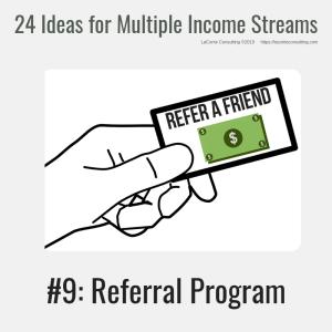 multiple income, multiple income streams, referral program, referrals, customer referral, profit, profit margins, income streams, profit streams, strategic risk, strategic marketing, marketing