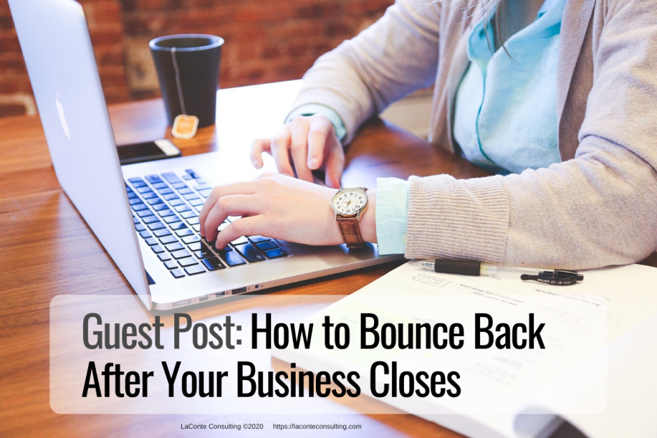 "Photo of person typing at laptop with open book and title ""How to Bounce Back After Your Business Closes"""