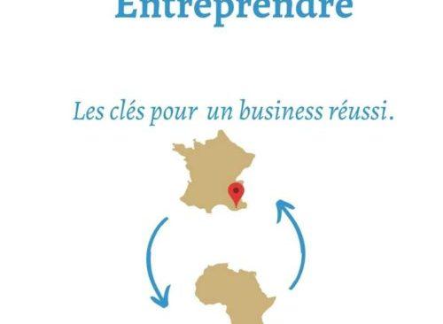 Entreprendre : les clés pour un business réussi