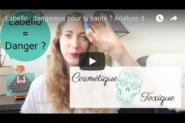 labello dangereux pour la sante analyse ingredient cosmetique
