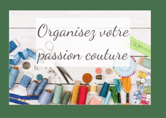 Organisez votre passion couture