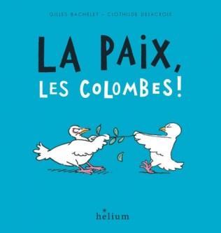 la-paix-les-colombes-helium-bachelet.jpg