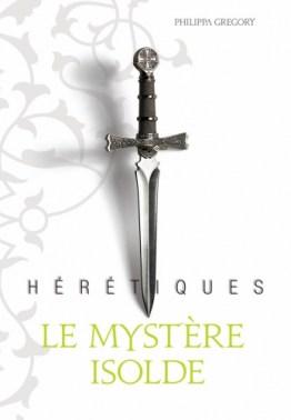 Hérétiques-Le Mystère Isolde.jpg