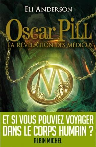 Oscar Pill par Eli Anderson.jpg