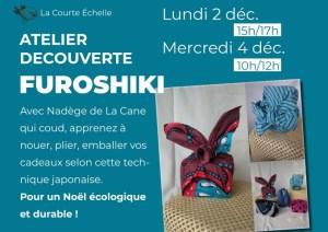 Lundi 2 et mercredi 4 décembre, découvrez l'art du furoshiki, pour un Noël écologique et durable !