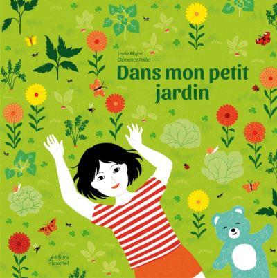 Dans mon petit jardin, éditions Ricochet