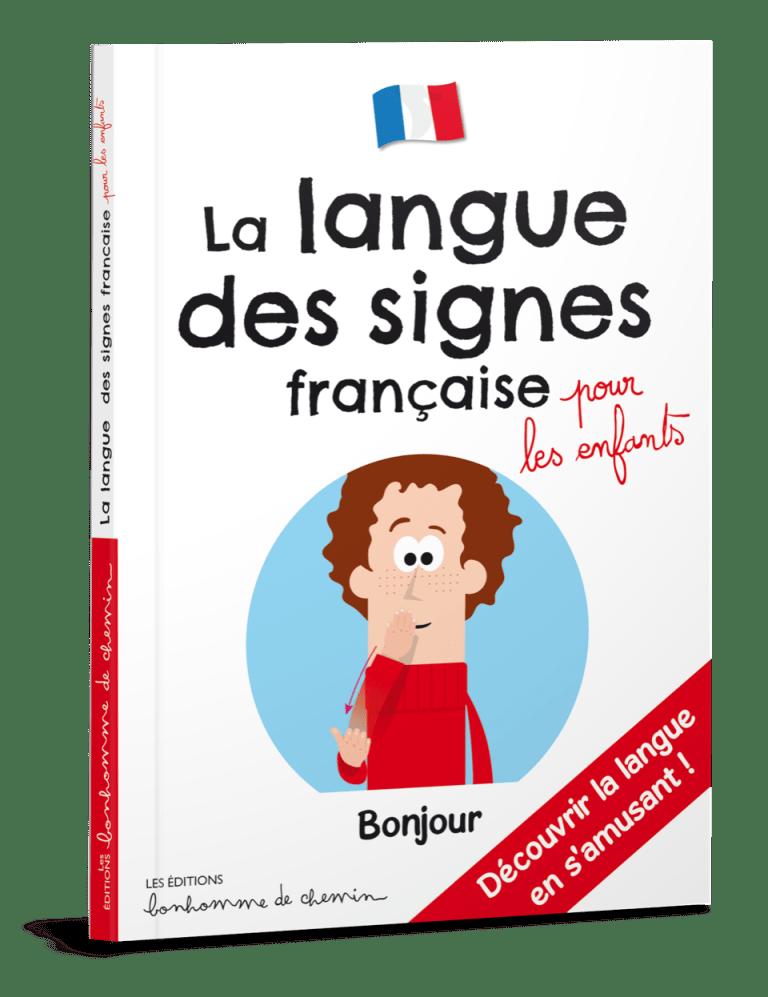 la langue des signes française, éditions Bonhomme de chemin