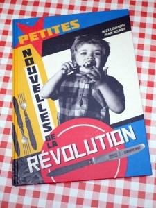 Coup de coeur – Petites nouvelles de la révolution, d'Alex Cousseau et Henri Meunier, aux éditions Sarbacane