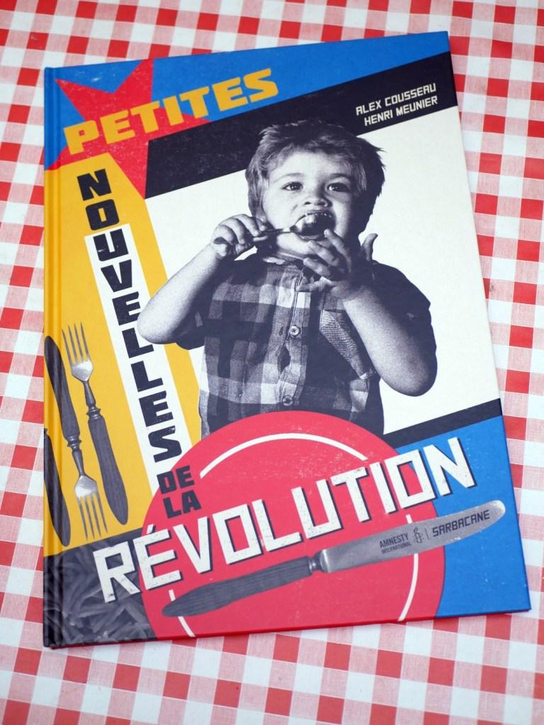 Petites nouvelles de la révolution, par Alex Cousseau et Henri Meunier