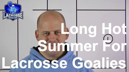 It's Been a Long Summer for Lacrosse Goalies