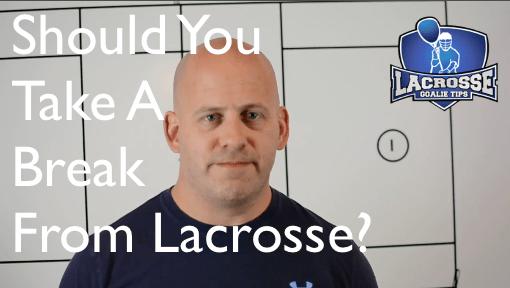 Should You Take a Break From Lacrosse?