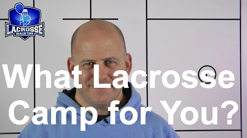 What Lacrosse Camp Should I Go To?