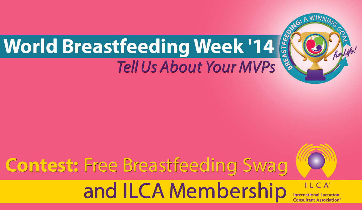 World Breastfeeding Week Tell Us About Your Mvps Lactation Matters