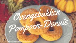 Ovengebakken Pompoen-Donuts
