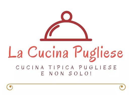 La Cucina Pugliese - Cucina Tipica Pugliese e non solo...