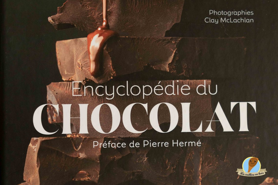 lacuillereenbois.fr - critique de l'encyclopédie du chocolat
