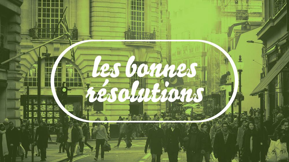 Bonnes résolutions1