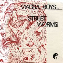 Street Worms - Viagra Boys