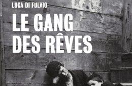 le_gang_des_reves