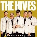 The_Hives_Tyrannosaurus_Hives