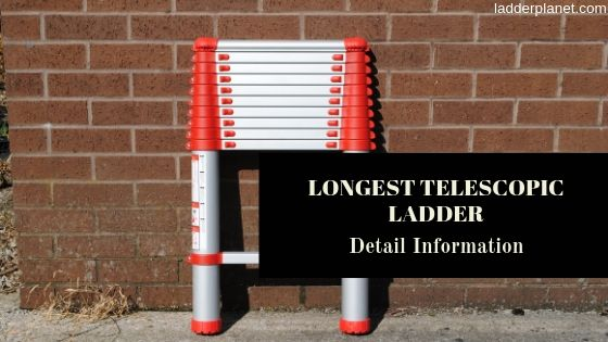 Longest Telescopic Ladder
