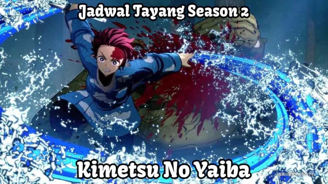 jadwal tayang kimetsu no yaiba season 2