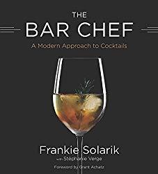 Bar Chef a cocktail book written by Frankie Solarik.