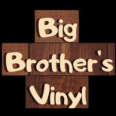 Big Brother's Vinyl