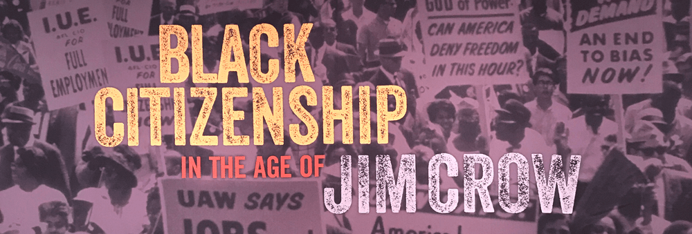 citizenship and jim crow