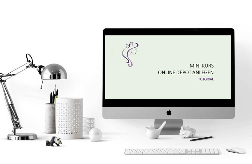 Mini-Kurs Online Depot anlegen