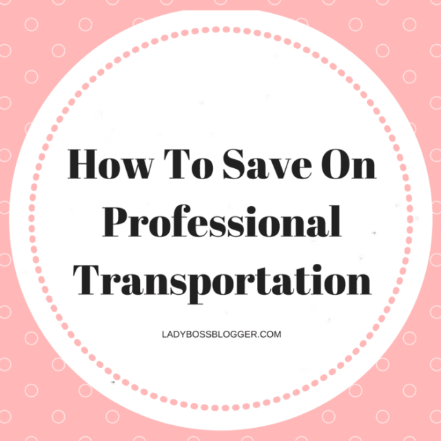 Entrepreneurial resources on ladybossblogger How To Save On Professional Transportation in Chicago