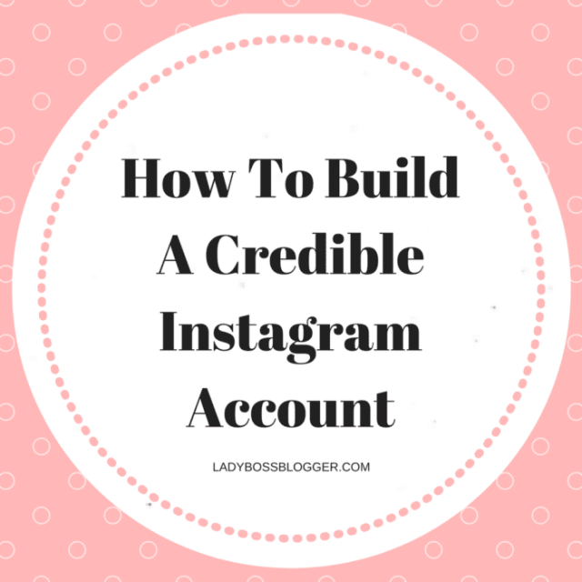 Entrepreneurial resources by female entrepreneurs on ladybossblogger How To Build A Credible Instagram Account by Linnea McHugh