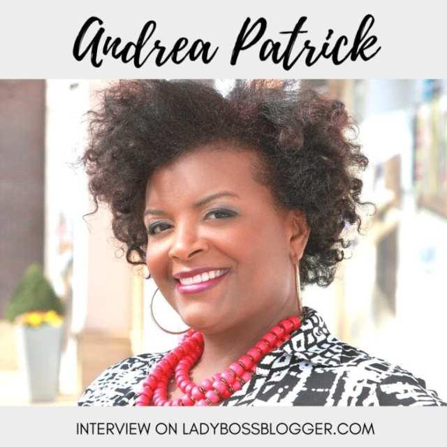 Female entrepreneur lady boss blogger Andrea Patrick brand marketer