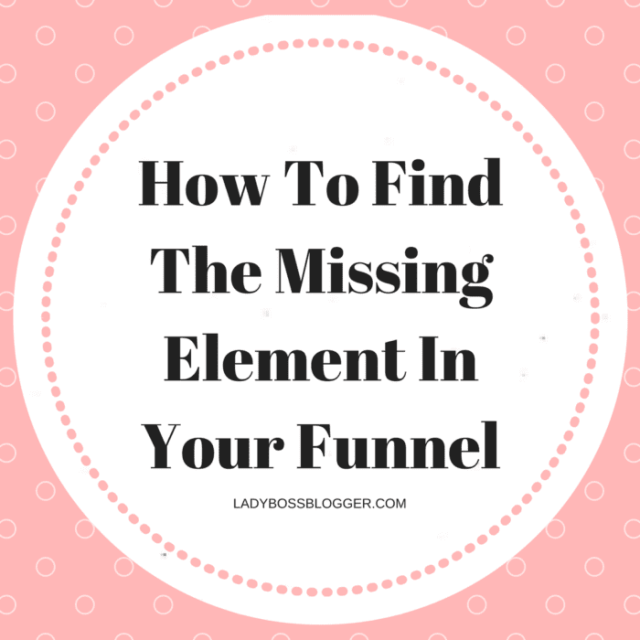 Entrepreneurial resources by female entrepreneurs written by Tracy Carson How To Find The Missing Element In Your Funnel
