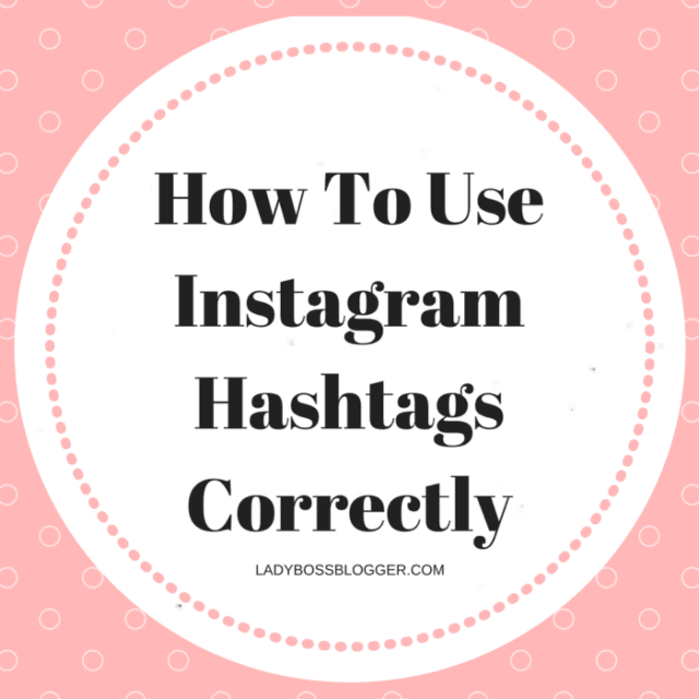 Entrepreneurial resources by female entrepreneurs written by Jennifer Corcoran How To Use Instagram Hashtags Correctly