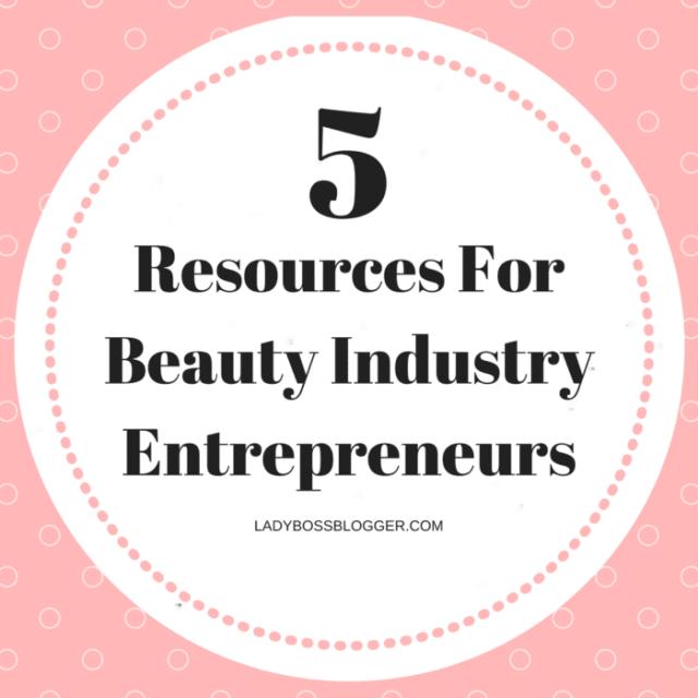 Entrepreneur resources by female entrepreneurs written by Jaime Holland 5 Resources For Beauty Industry Entrepreneurs