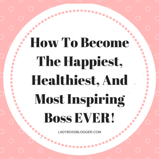 How To Become The Happiest, Healthiest, And Most Inspiring Boss EVER! by Tarra Mitchell yoga instructor