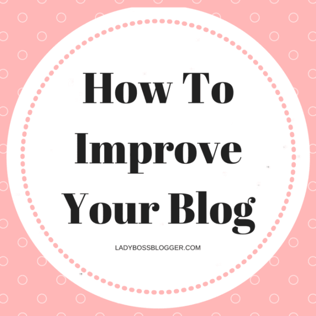 Entrepreneur resources and tips by female entrepreneurs written by Lyn Hastings How To Improve Your Blog