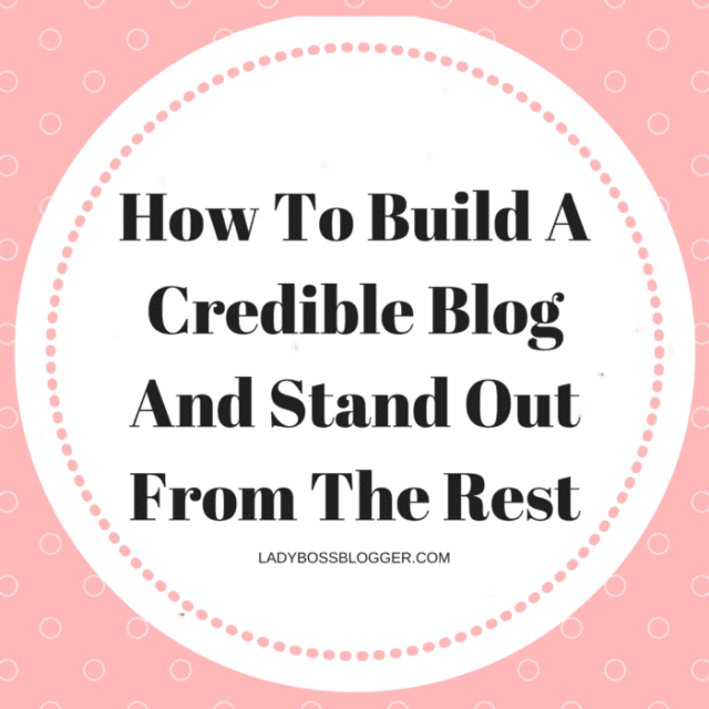 Entrepreneur resources and tips by female entrepreneurs written by Elaine Rau How To Build A Credible Blog And Stand Out From The Rest